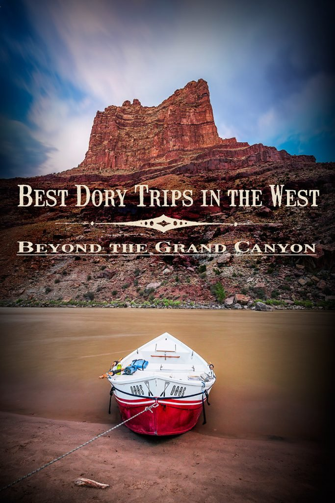 Beyond the Grand Canyon: Best Dory Trips in the West