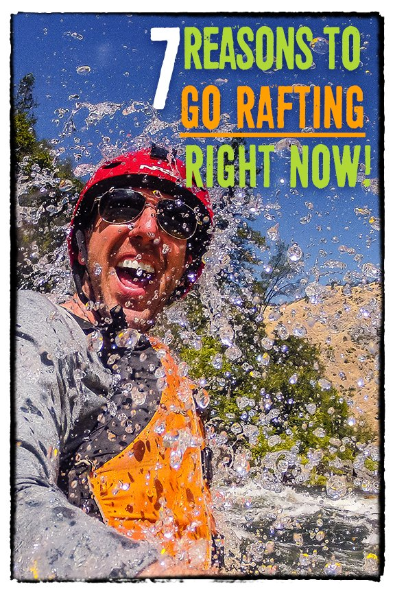 7 Reasons to Go Whitewater Rafting