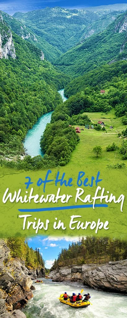 7 of the Best Whitewater Rafting Trips in Europe