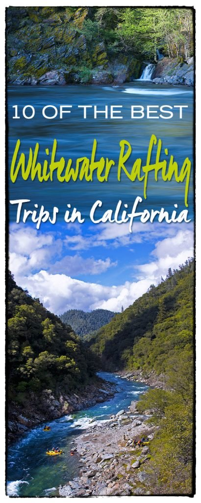 The Insider's Guide to Whitewater Rafting in California