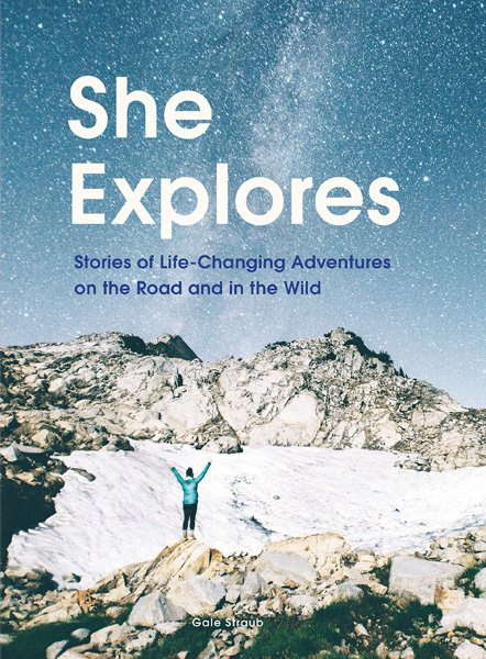 Inspiring Books for Women Who Love the Outdoors | She Explores
