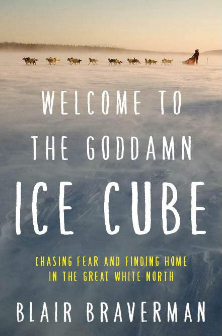 Adventure Books for Women | Welcome to the Goddamn Ice Cube